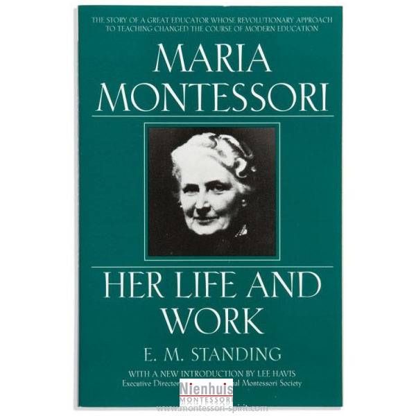 the life and works of dr maria montessori essay Please enjoy this interactive link to an incredible timeline of maria montessori's life.