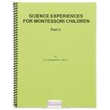 Science Experiences : Part 2