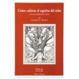 Nurturing The Spirit: Spanish Edition