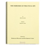The Exercises Of Practical Life