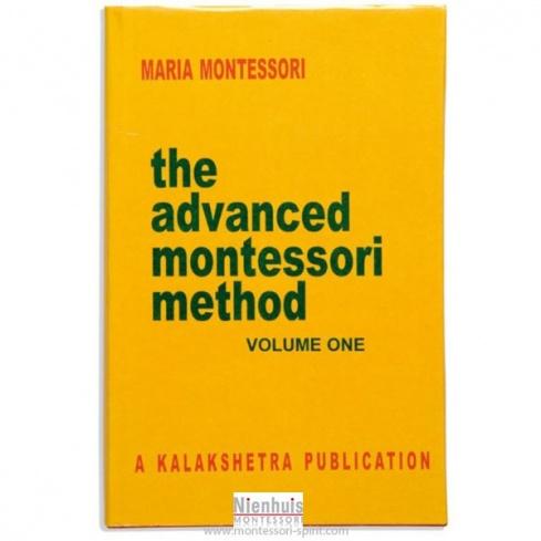 The advanced Montessori method : volume 1