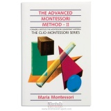 The advanced Montessori method : volume 2