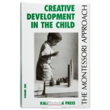 Creative development in the child : volume 1