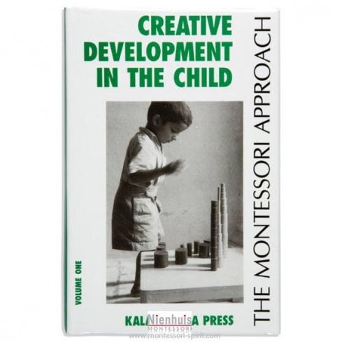 Creative development in the child : volume 1