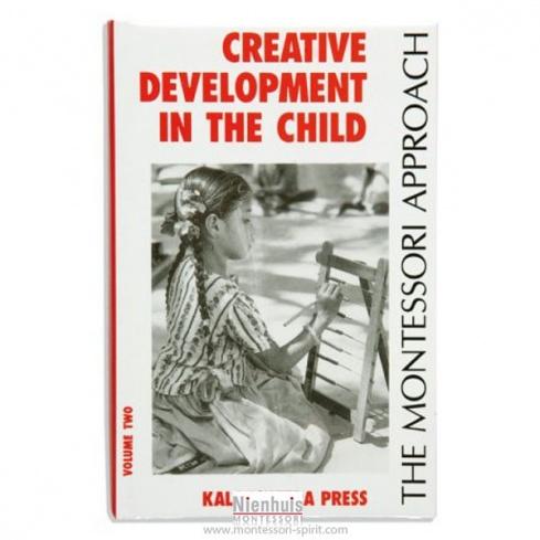 Creative development in the child : volume 2