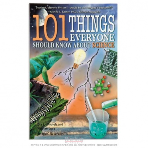 101 Things Everyone Should Know About Science