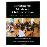 Directing The Montessori Children's House