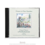CD: Green Is Our Garden: Songs Of Nature